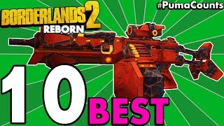 Top 10 Best and Coolest Gun and Weapon Changes for Borderlands 2 Reborn Mod (PC Mod) #PumaCounts
