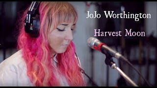 "JoJo Worthington "" Harvest Moon"" Cover"