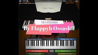 Roblox Piano Flappyb Ossashii - L'Evergarden IL FILE FULL (Note nella descrizione)