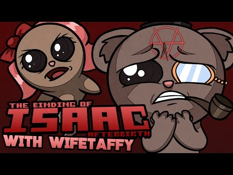 The Binding of Isaac: Afterbirth Coop with WifeTaffy! (#1)