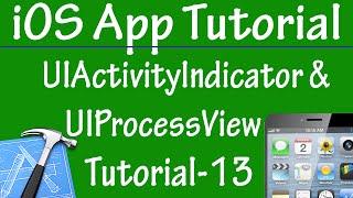 Free iPhone iPad Application Development Tutorial 13 - UIActivityIndicator & UIProcessView Control