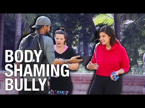 BODY SHAMING BULLY