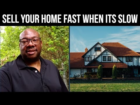 How to Sell your House Fast in a Slow Market