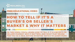 How to Tell if it's a Buyer's or Seller's Market & Why It Matters