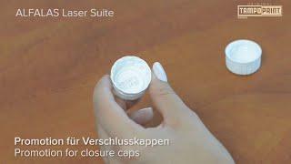 NEW!! Laser Software // ALFALAS Laser Suite // Promotion for closure caps // TAMPOPRINT AG