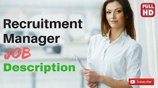Recruitment manager job description