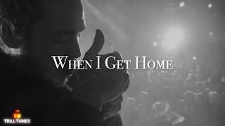 Post Malone - When I Get Home Ft. Travis Scott (NEW 2018)