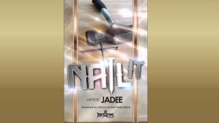 JADEE : NAIL IT  [ NEW SOCA 2015 ]