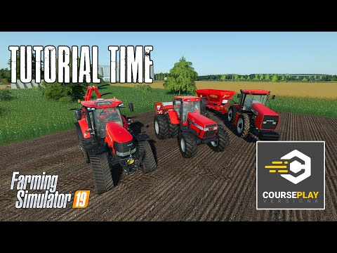 Courseplay For Beginners - Tutorial - Farming Simulator 19