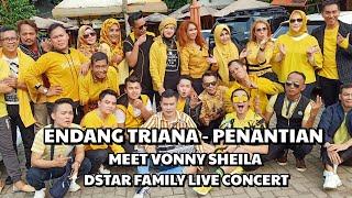 Endang Triana - Penantian (Waiting for you) Meet Vonny Sheila dan DStar Family Live Concert