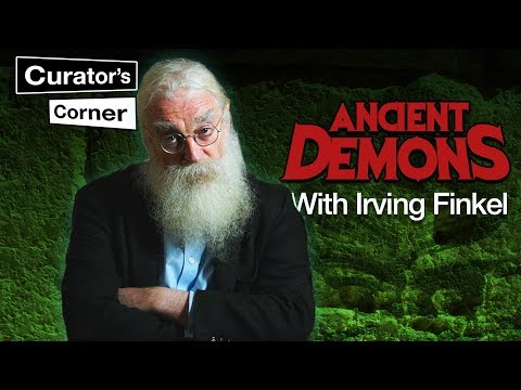 Ancient Demons with Irving Finkel I Curator's Corner season 3 episode 7