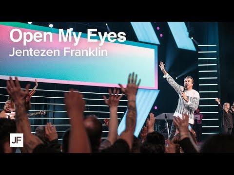 Open My Eyes   Jentezen Franklin