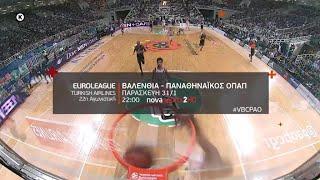 Novasports - Euroleague 22η αγων. Βαλένθια - Παναθηναϊκός ΟΠΑΠ!