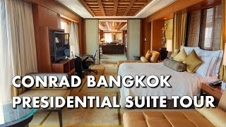 ANOTHER AMAZING PRESIDENTIAL SUITE TOUR - Conrad Bangkok