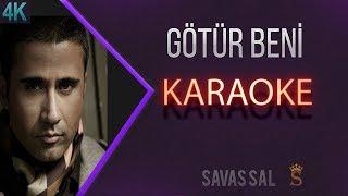 Götür Beni Gittiğin Yere Karaoke 4k