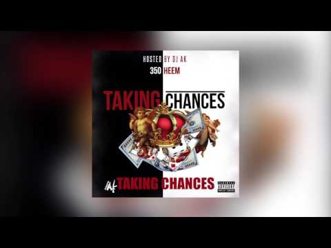 350heem - Taking Chances feat. Cutthroat