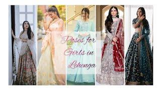 How To Pose  N Lehenga Poses For Girls 💁 N Lehenga Stylish Photo Pose  Deas