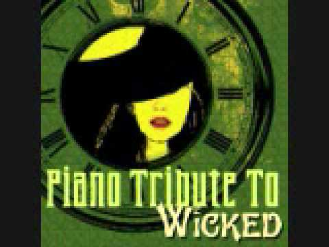 For Good - Wicked Piano Tribute