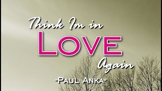 Think I'm In Love Again - Paul Anka (KARAOKE VERSION)