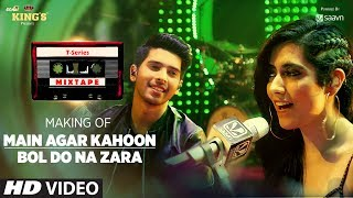 T-Series Mixtape : Making of Main Agar Kahoon/Bol Do Na Zara Song | Armaan Malik & Jonita Gandhi