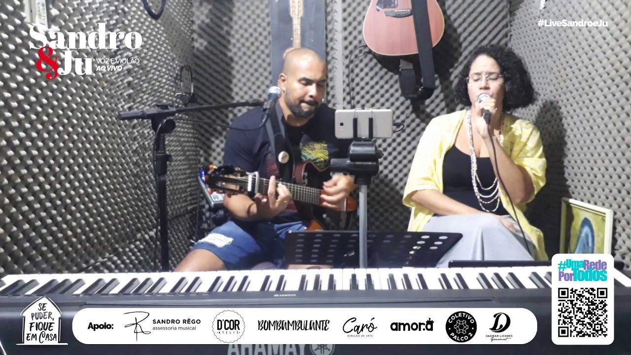TCHAU - Sandro e Ju, Voz e Violão Ao Vivo