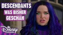 DESCENDANTS 3 - Was bisher geschah | Disney Channel