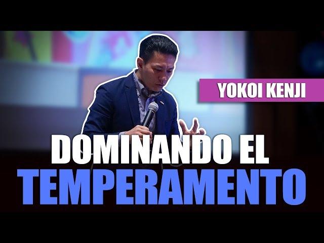 DOMINANDO EL TEMPERAMENTO |YOKOI KENJI 2019