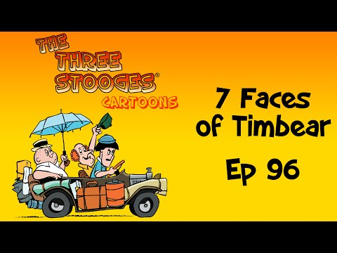 TNTS 7 Faces of Timbear Ep 96