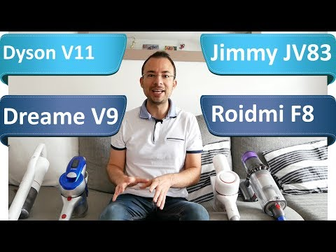 Comparatif - Dyson V11 VS Xiaomi Dreame V9 VS Roidmi F8 S1E VS Jimmy JV83