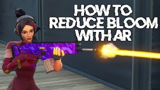 Fortnite - How to get LESS BLOOM