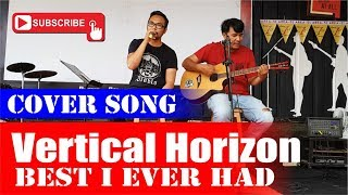 Vertical Horizon - Best I Ever Had | Acoustic Cover