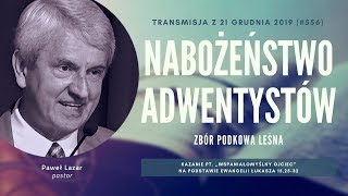 Nabożeństwo Adwentystów - Podkowa Leśna (191221-#556)