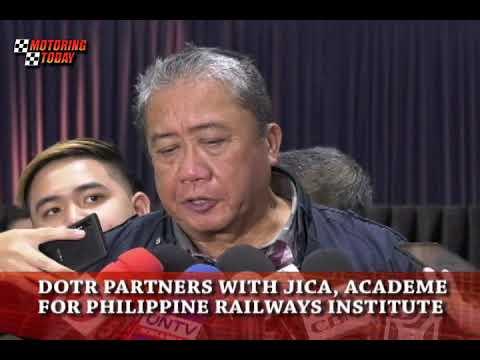 DOTR Partners with JICA, Academe for Philippine Railways Institute   Motoring News