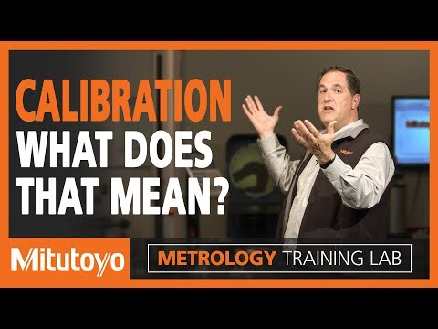 Calibration Training - The Real Purpose Of Metrology Calibration