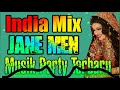 Download Remix India JANE MEN Music Party Terbaru Bikin Joget