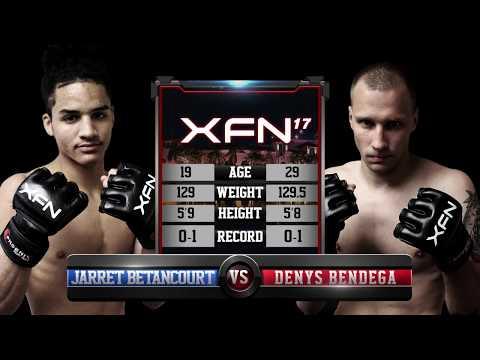 Jarret Betancourt vs Denys Bendega XFN 17