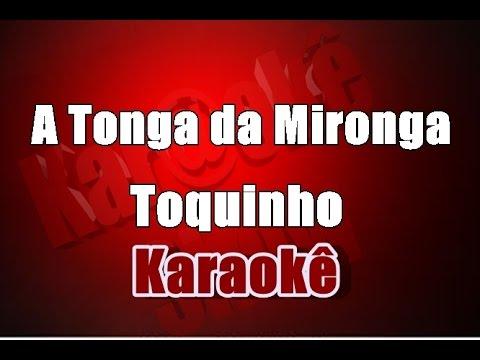 Karaoke - Toquinho - A Tonga da Mironga