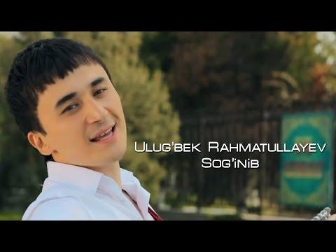 Ulug'bek Rahmatullayev - Sog'inib (Official video)