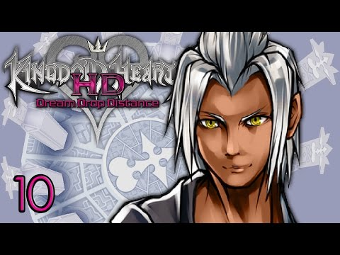 THE XIII - Let's Play - Kingdom Hearts HD 2.8: Dream Drop Distance - 10 - Walkthrough Playthrough