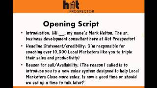 Scripts and Closing Training for Hot Prospector