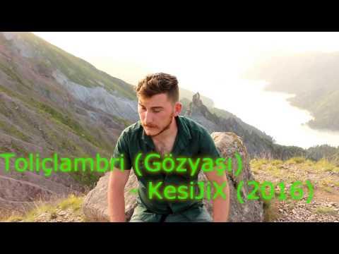 Toliçilambri (Gözyaşı) - KesiJiX [HD Klip] Lazca Şarkı
