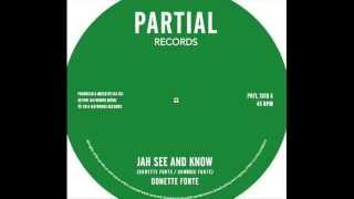 "Donette Forte - Jah See and Know - Partial Records 7"" PRTL7018"