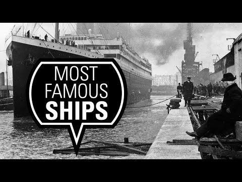 Top 10 Most Famous Ships in History