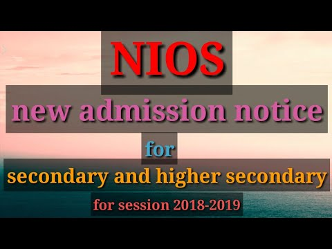Nios secondary and Sr secondary admission open notice 2018-2019 session