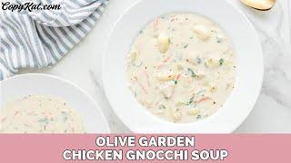 Olive Garden Chicken Gnocchi Soup - Copykat.com