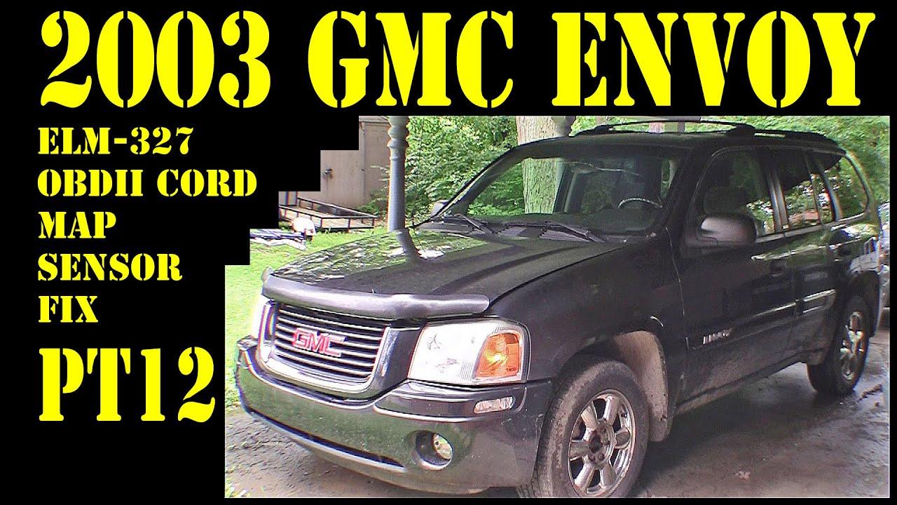 2003 GMC Envoy - Pt12 ELM 327 OBDII USB and MAP sensor ...