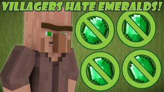 If Villagers Hated Emeralds - Minecraft