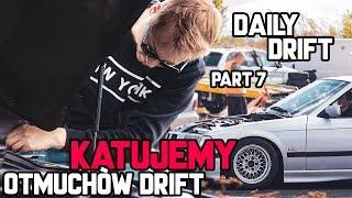 DailyDrift part 7 - Upalamy na Otmuchowie - Niechcemisiegarage