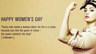 Women's Day Whatsapp Status| Women's day wishes whatsapp status| International Women's Day 2019 ||
