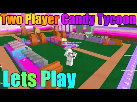 [ROBLOX: Two Player Candy Tycoon] - Lets Play w/ Friends - Its Bad, Broken Stuff